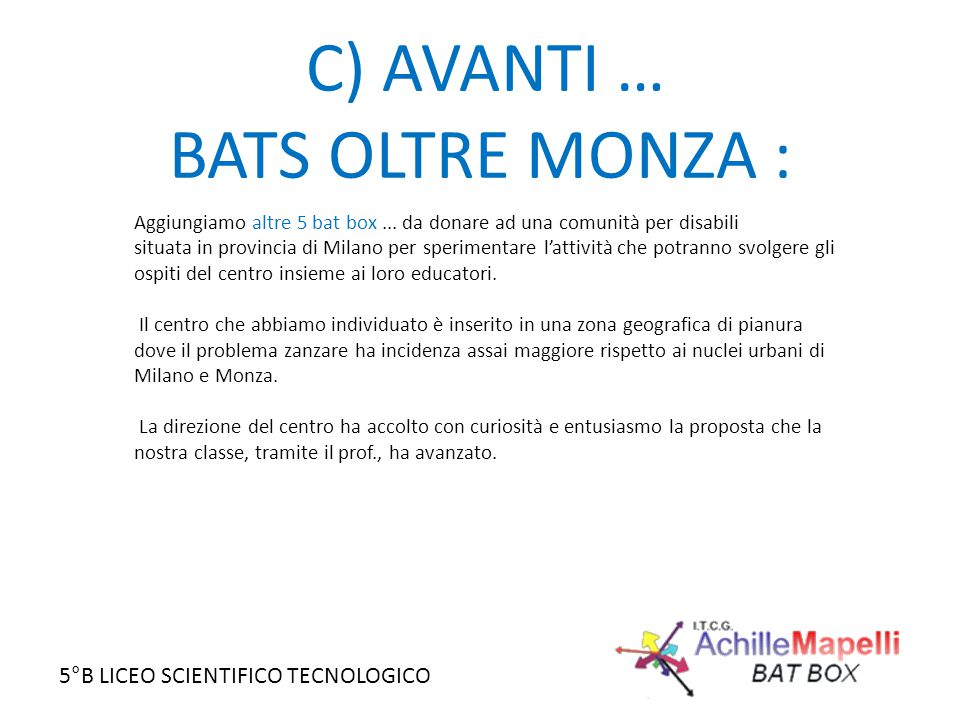 C) AVANTI … BATS OLTRE MONZA :