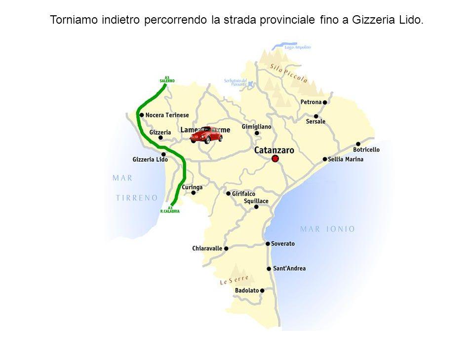 Torniamo indietro percorrendo la strada provinciale fino a Gizzeria Lido.