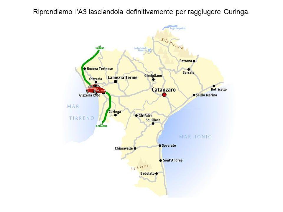 Riprendiamo l'A3 lasciandola definitivamente per raggiugere Curinga.