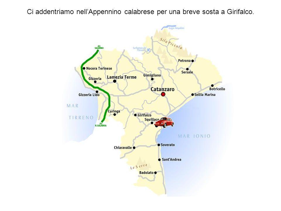 Ci addentriamo nell'Appennino calabrese per una breve sosta a Girifalco.