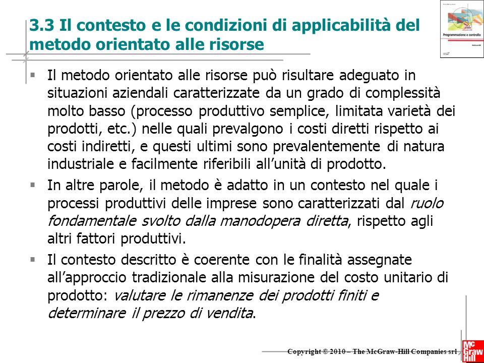 3.3 Il contesto e le condizioni di applicabilità del metodo orientato alle risorse