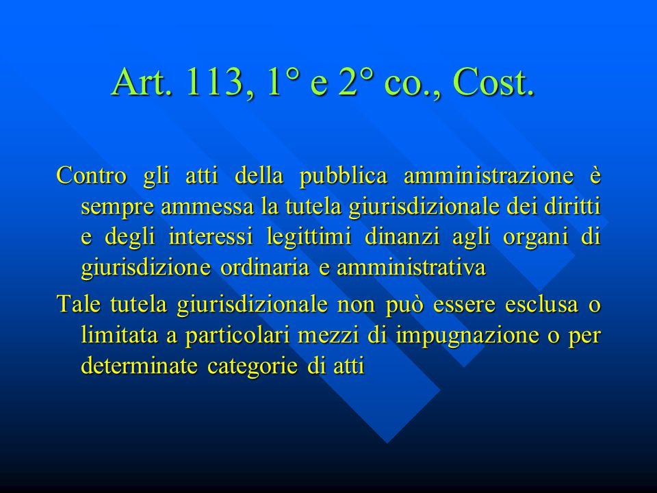 Art. 113, 1° e 2° co., Cost.