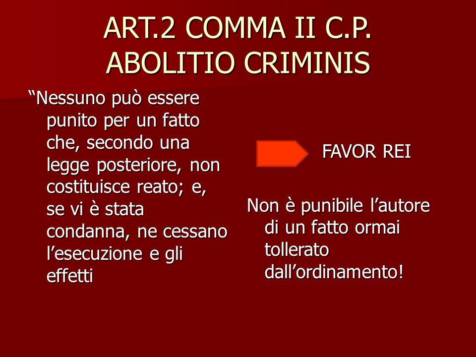 ART.2 COMMA II C.P. ABOLITIO CRIMINIS