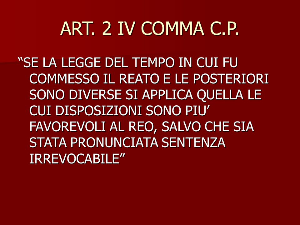 ART. 2 IV COMMA C.P.