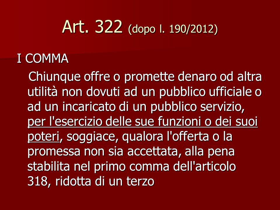 Art. 322 (dopo l. 190/2012) I COMMA.