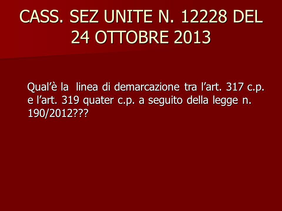 CASS. SEZ UNITE N. 12228 DEL 24 OTTOBRE 2013