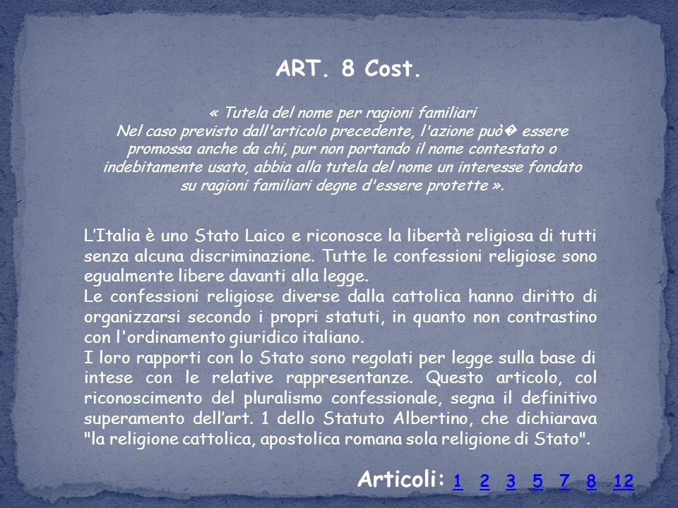 ART. 8 Cost.