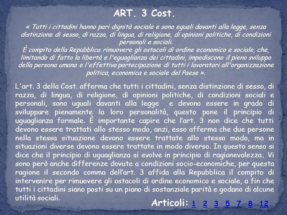 ART. 3 Cost.