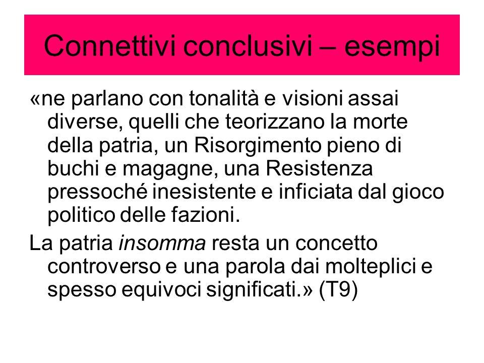 Connettivi conclusivi – esempi