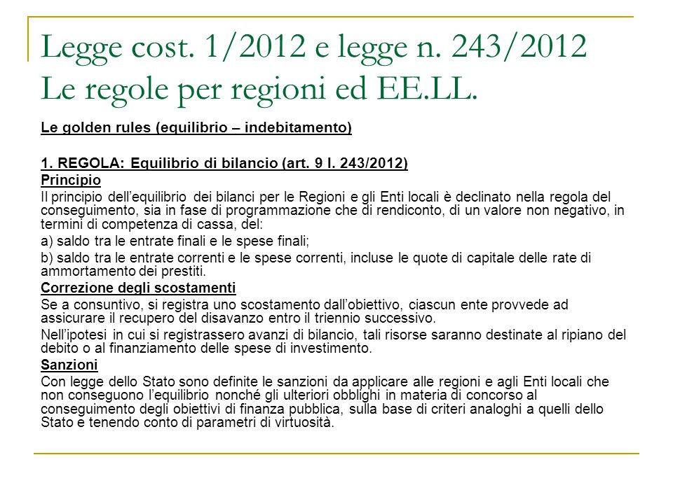 Legge cost. 1/2012 e legge n. 243/2012 Le regole per regioni ed EE.LL.