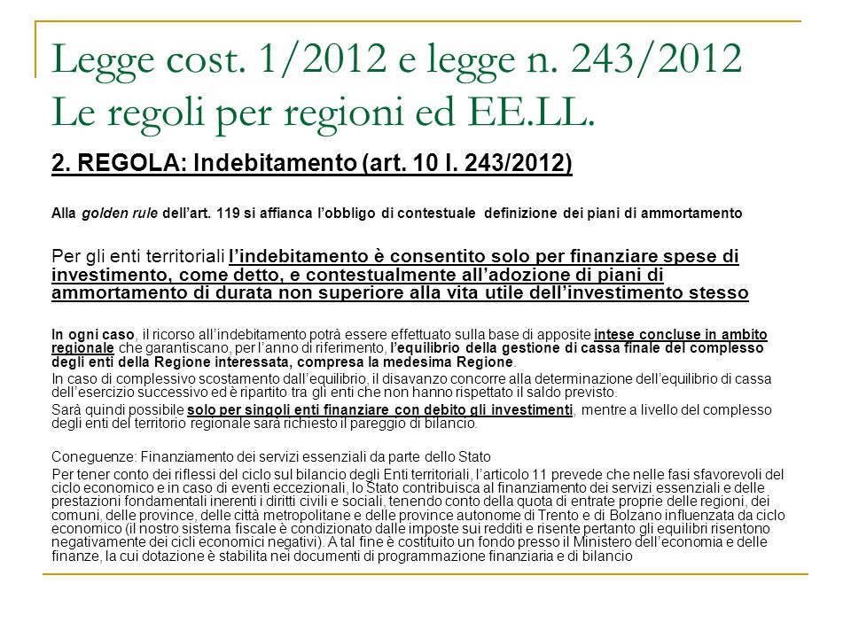 Legge cost. 1/2012 e legge n. 243/2012 Le regoli per regioni ed EE.LL.