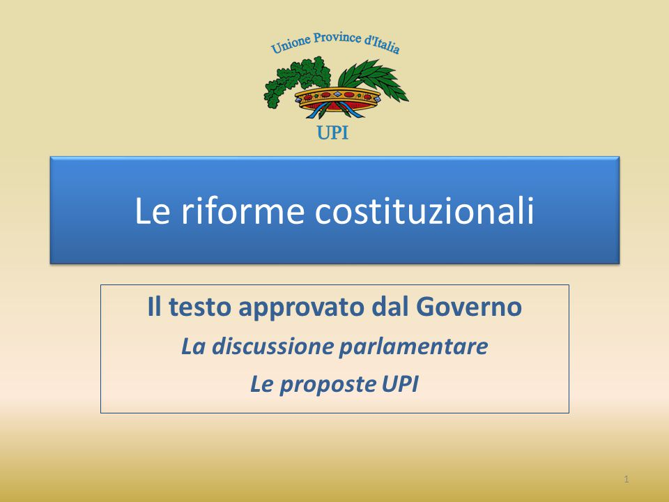 Le riforme costituzionali