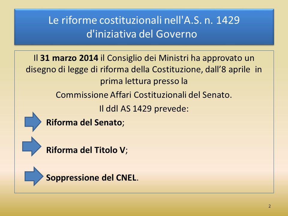 Le riforme costituzionali nell A.S. n. 1429 d iniziativa del Governo