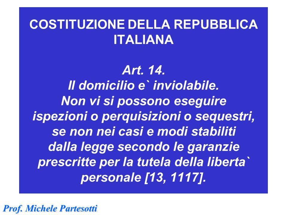COSTITUZIONE DELLA REPUBBLICA ITALIANA Art. 14