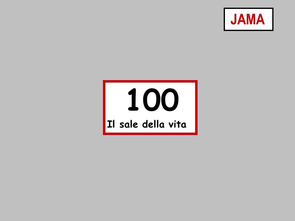 JAMA 100 Il sale della vita