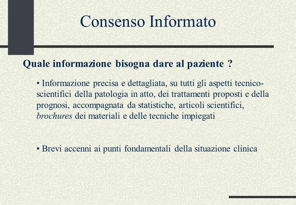 Consenso Informato Quale informazione bisogna dare al paziente
