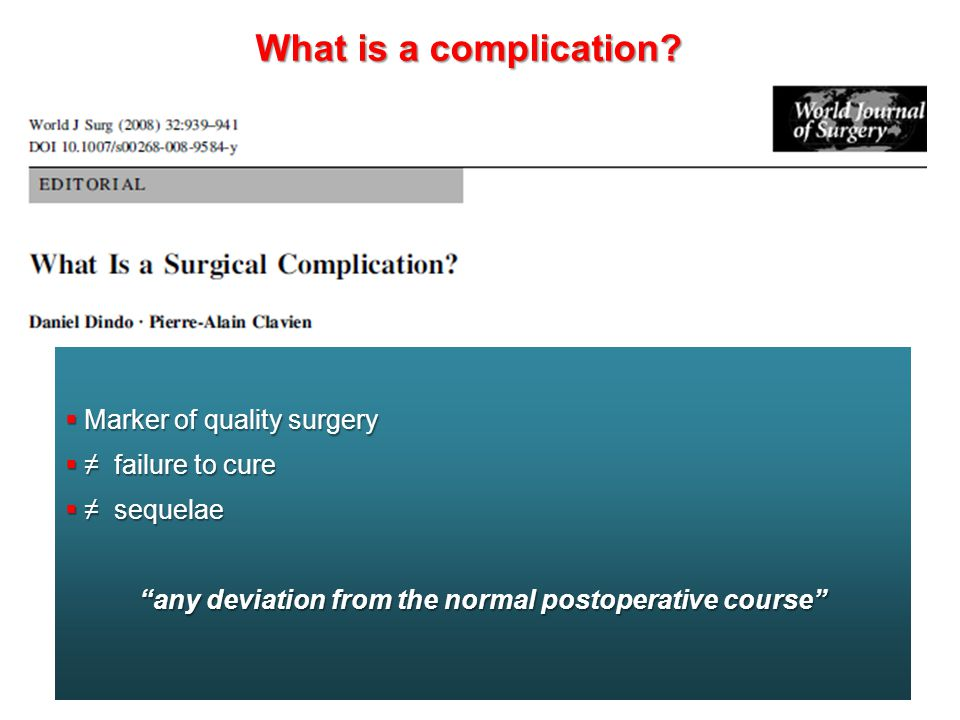 any deviation from the normal postoperative course