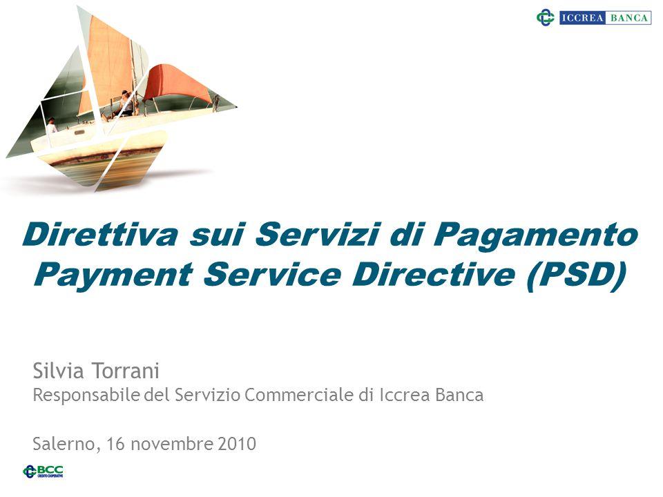 Direttiva sui Servizi di Pagamento Payment Service Directive (PSD)