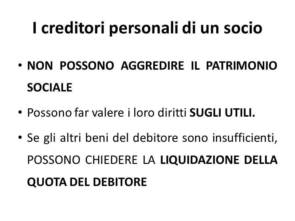 I creditori personali di un socio