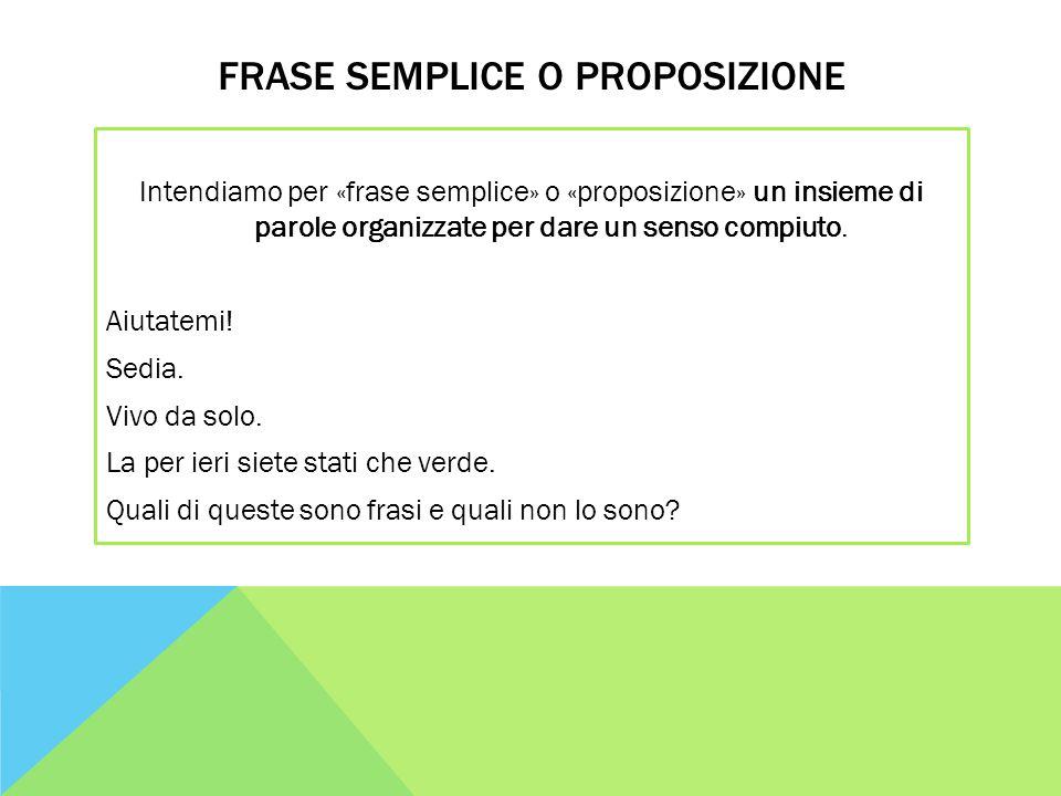 Frase semplice o proposizione