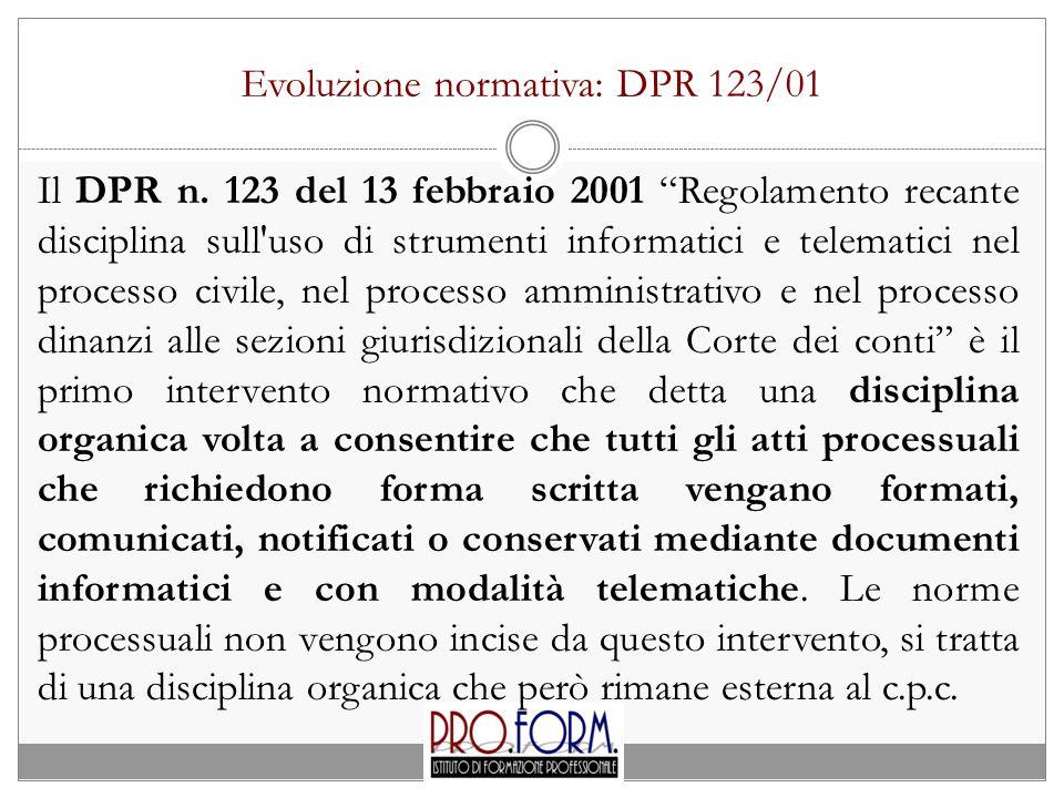 Evoluzione normativa: DPR 123/01