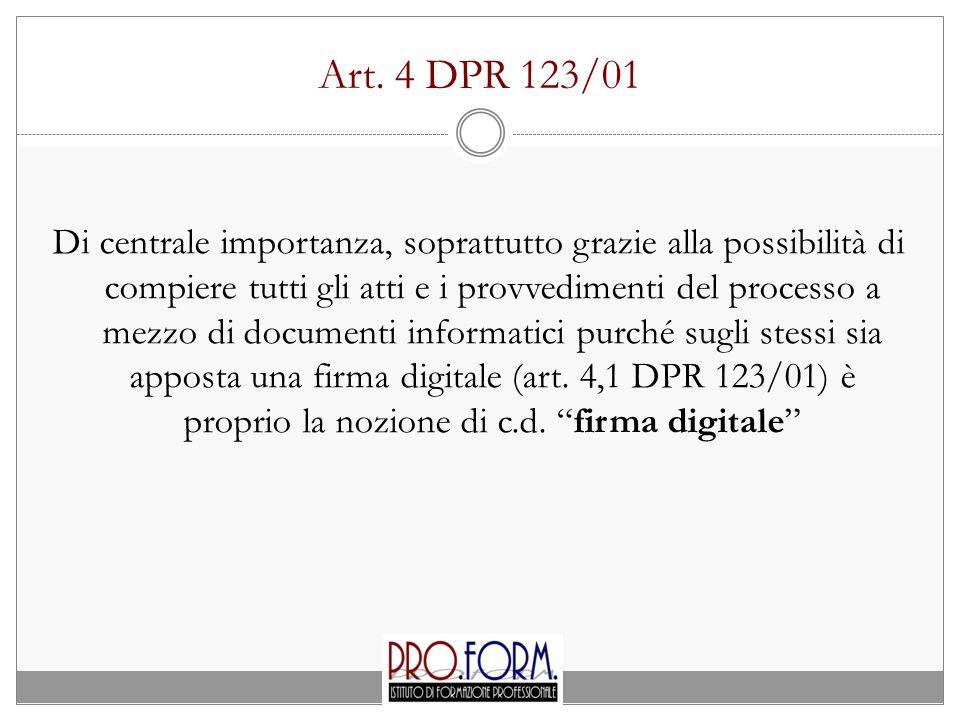 Art. 4 DPR 123/01