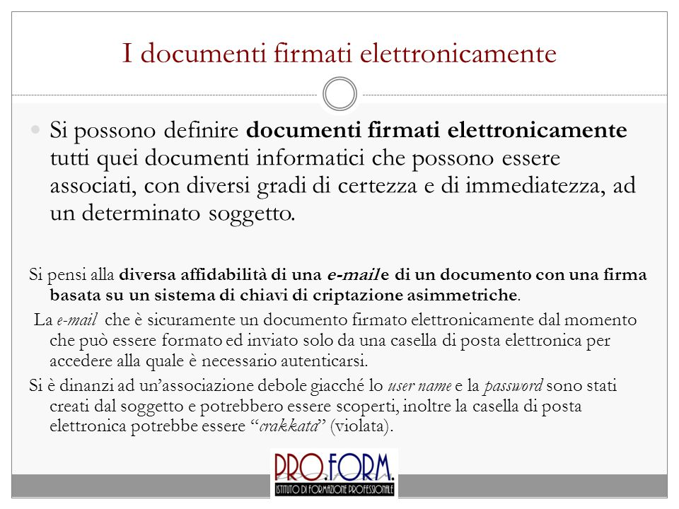 I documenti firmati elettronicamente