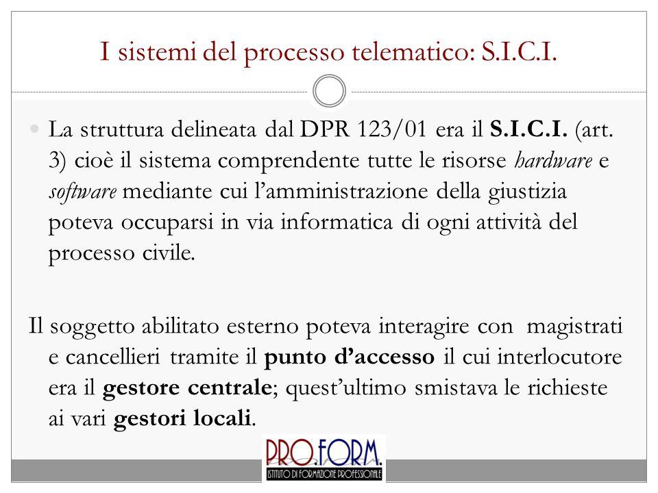 I sistemi del processo telematico: S.I.C.I.