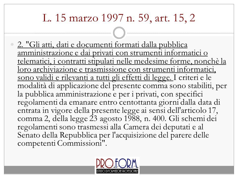 L. 15 marzo 1997 n. 59, art. 15, 2