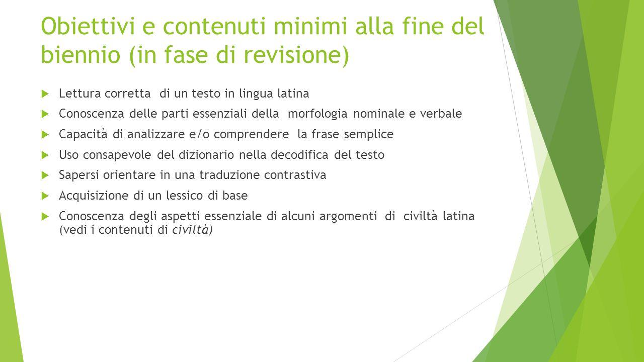 Obiettivi e contenuti minimi alla fine del biennio (in fase di revisione)