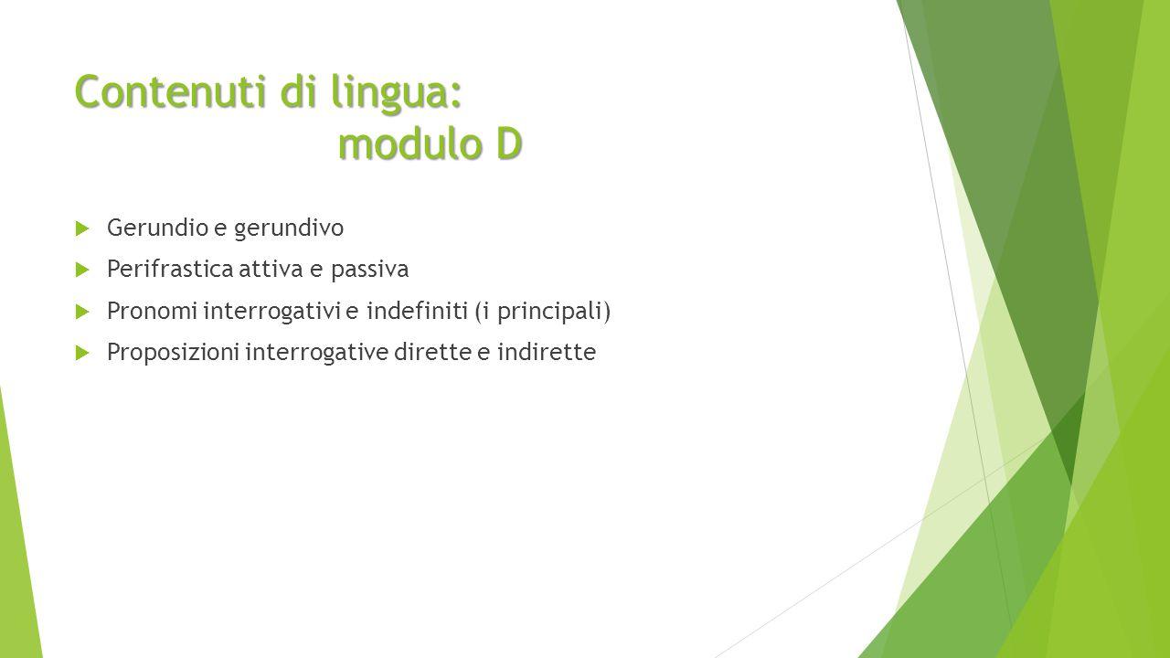 Contenuti di lingua: modulo D