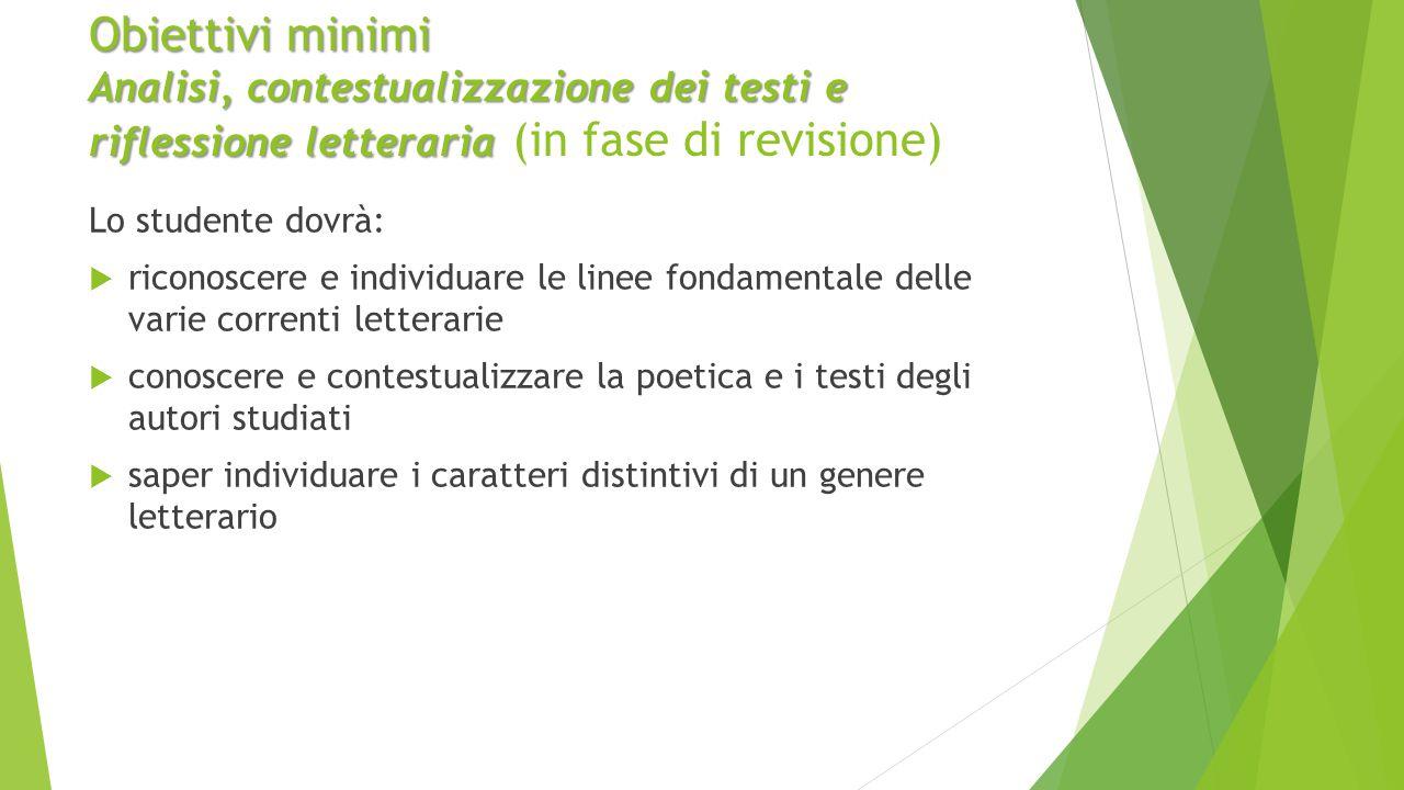 Obiettivi minimi Analisi, contestualizzazione dei testi e riflessione letteraria (in fase di revisione)