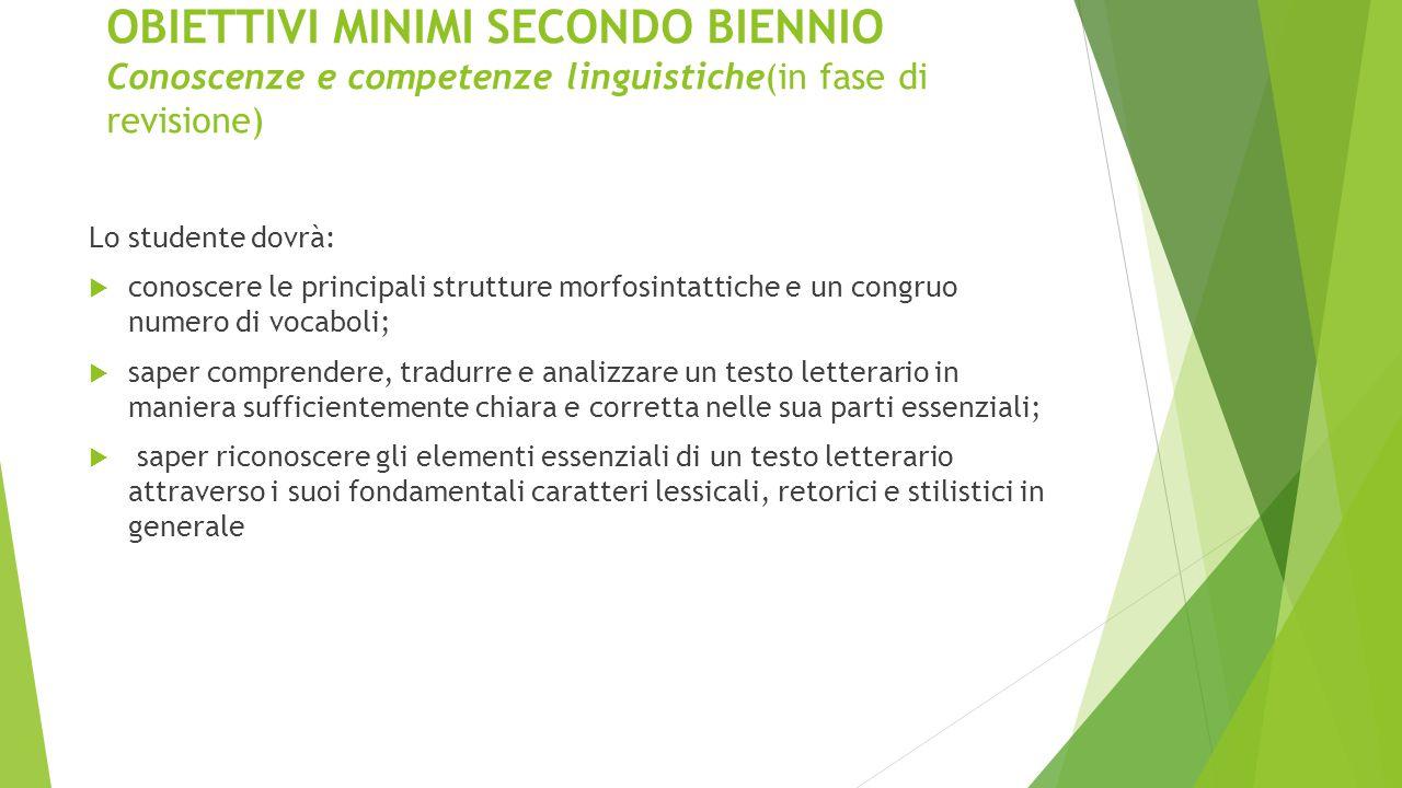 OBIETTIVI MINIMI SECONDO BIENNIO Conoscenze e competenze linguistiche(in fase di revisione)
