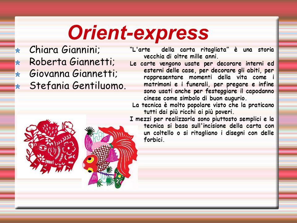 Orient-express Chiara Giannini; Roberta Giannetti; Giovanna Giannetti;