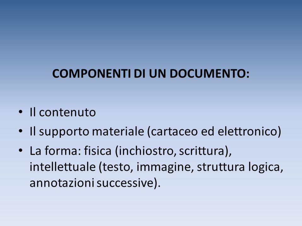 COMPONENTI DI UN DOCUMENTO: