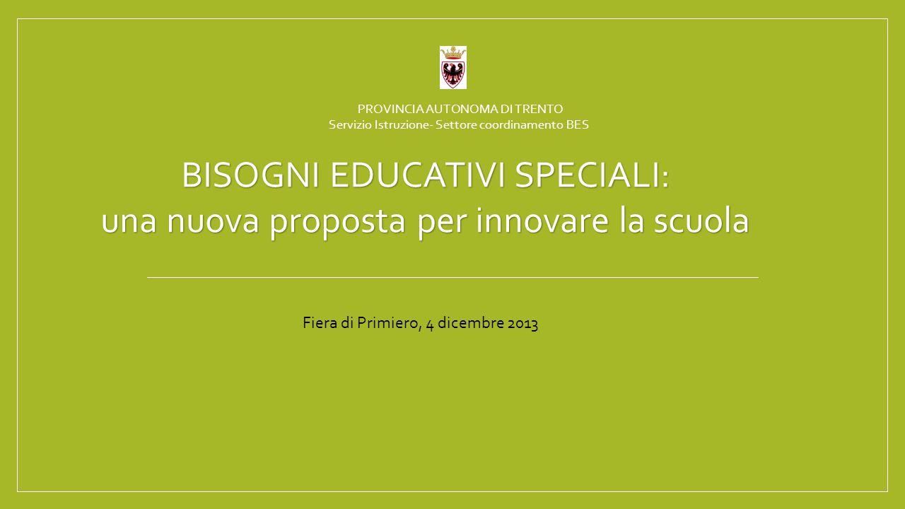 BISOGNI EDUCATIVI SPECIALI: una nuova proposta per innovare la scuola