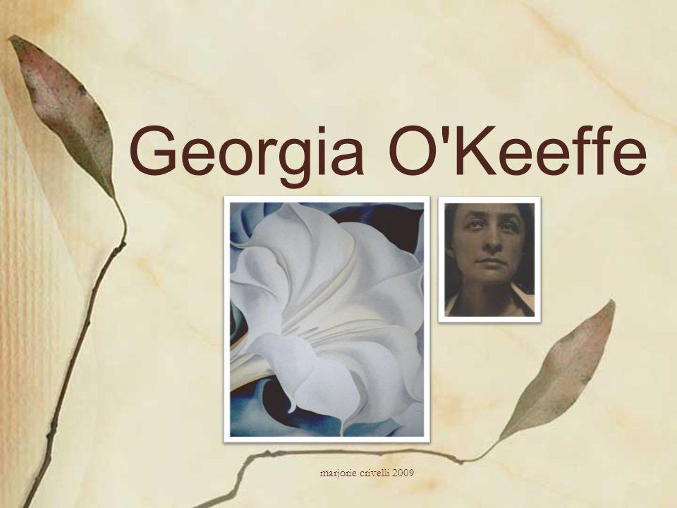 Georgia O Keeffe marjorie crivelli 2009