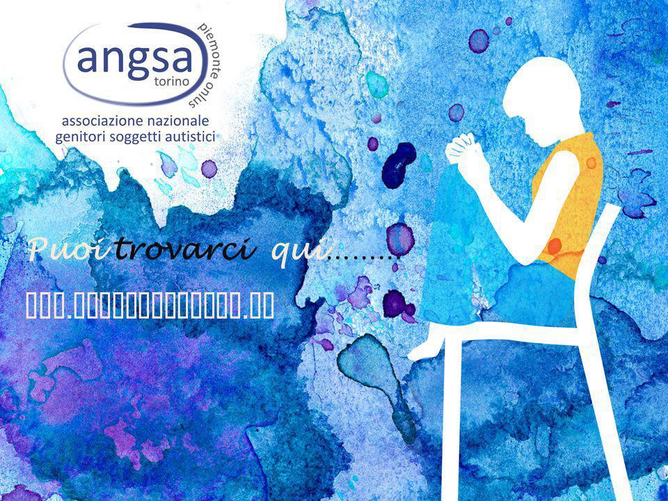 Puoi trovarci qui……… www.angsapiemonte.it