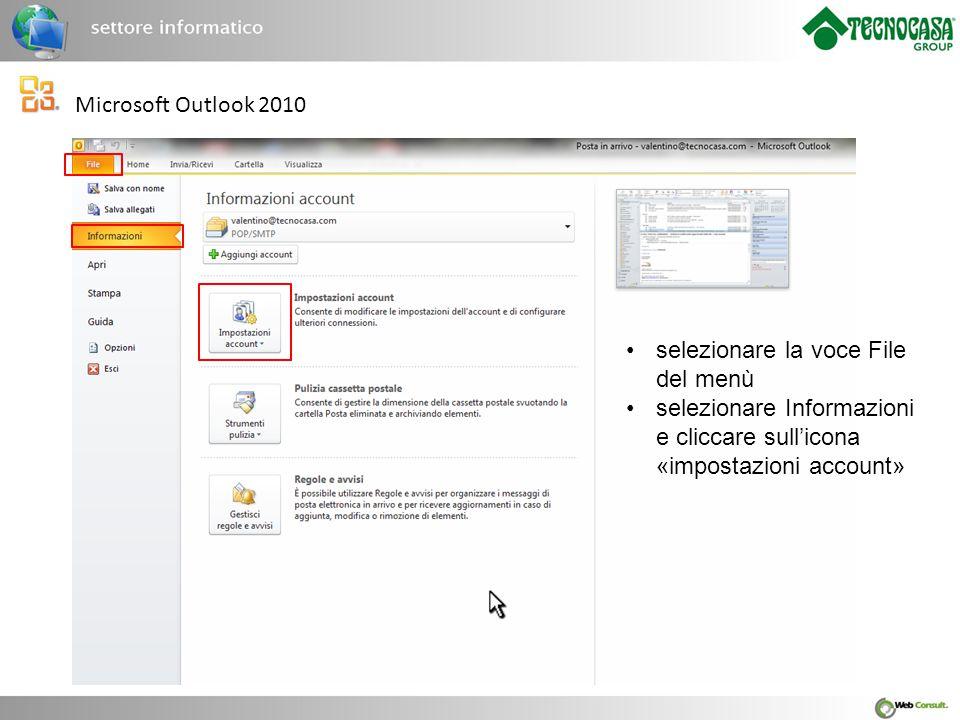 Microsoft Outlook 2010 selezionare la voce File del menù.