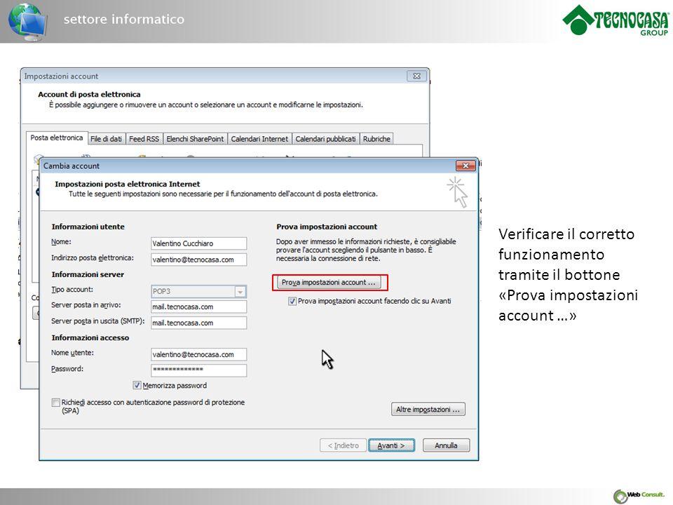 Verificare il corretto funzionamento tramite il bottone «Prova impostazioni account …»