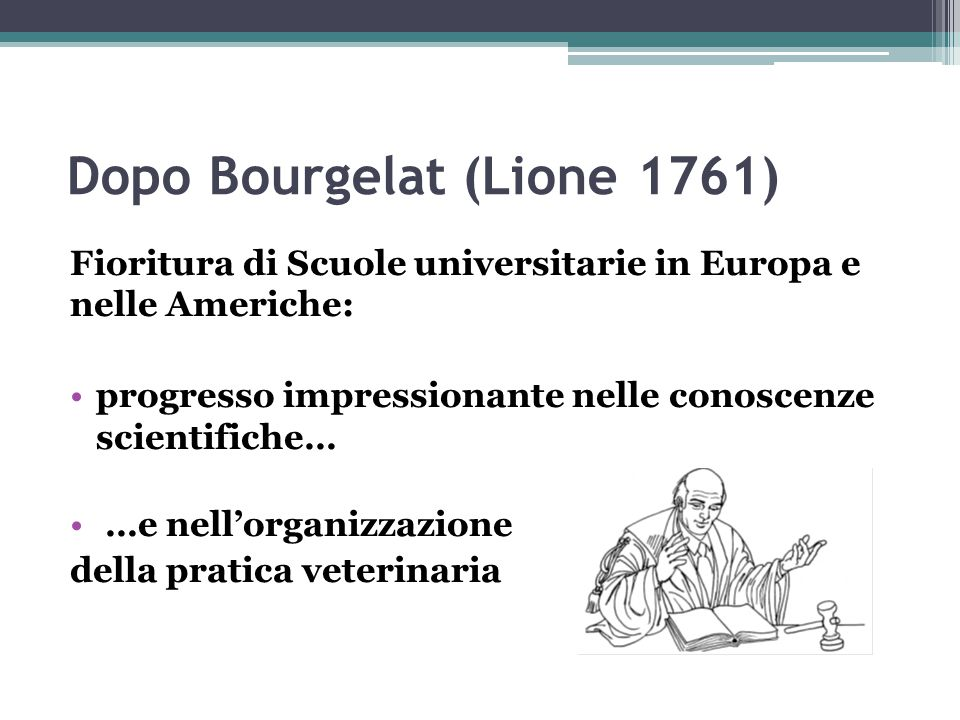Dopo Bourgelat (Lione 1761)