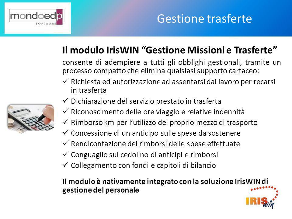 Gestione trasferte Il modulo IrisWIN Gestione Missioni e Trasferte