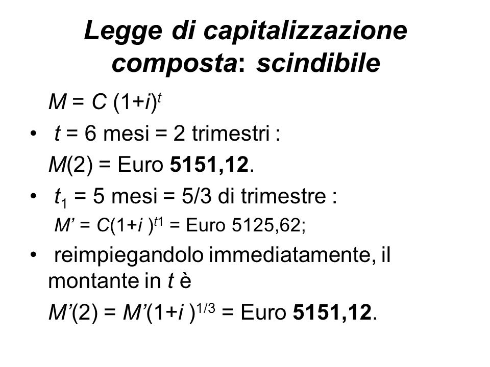 Legge di capitalizzazione composta: scindibile