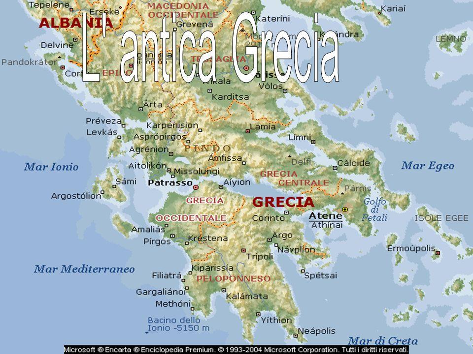 L antica Grecia L antica Grecia