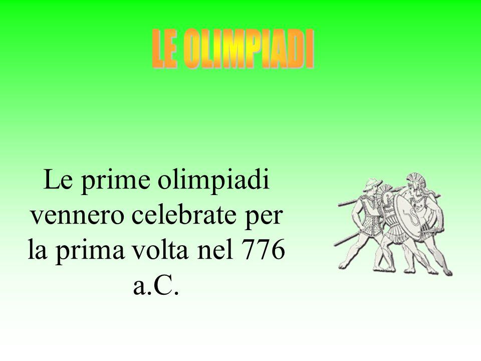 Le prime olimpiadi vennero celebrate per la prima volta nel 776 a.C.