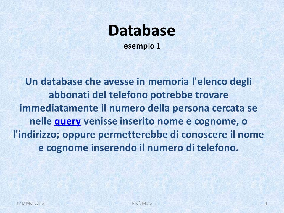 IV D Mercurio 08/04/2017. Database esempio 1.