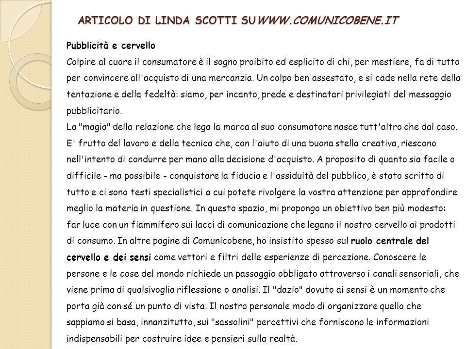 ARTICOLO DI LINDA SCOTTI SUWWW.COMUNICOBENE.IT