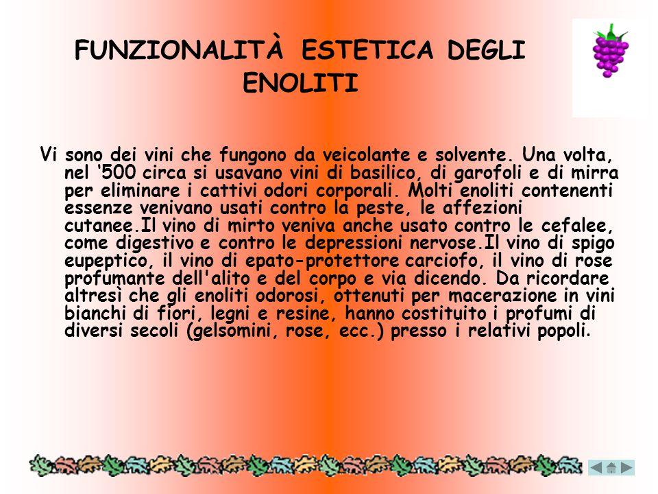 FUNZIONALITÀ ESTETICA DEGLI ENOLITI
