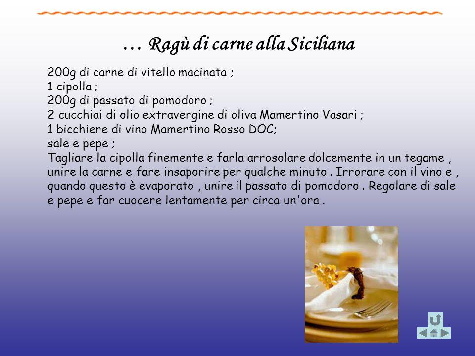 … Ragù di carne alla Siciliana