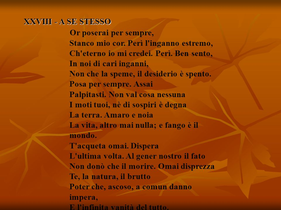 XXVIII - A SE STESSO